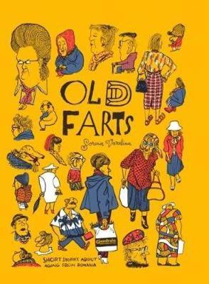 Old Fart: Short Stories About Aging from Romania 2017 (Hardback)