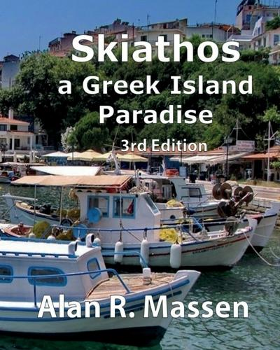 Skiathos a Greek Island Paradise (Paperback)