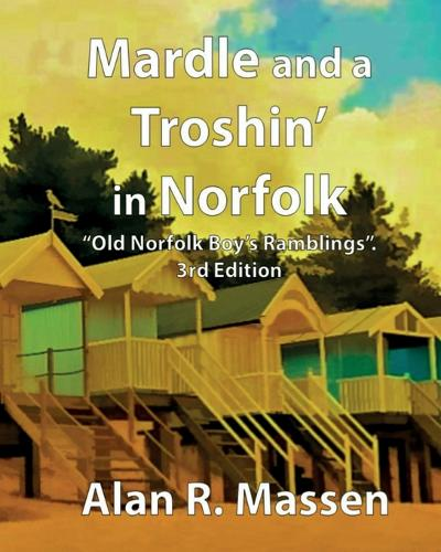 Mardle and a Troshin' in Norfolk (Paperback)