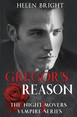 Gregor's Reason - The Night Movers Vampire Series 3 (Paperback)