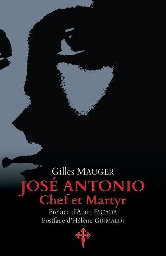 Jos Antonio, Chef Et Martyr (Paperback)