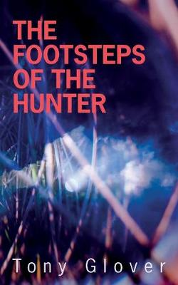 The Footsteps of the Hunter - Kitty Lockwood 3 (Paperback)