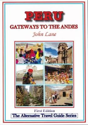Peru - Gateways to the Andes (Paperback)