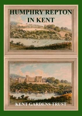 Humphry Repton in Kent (Paperback)