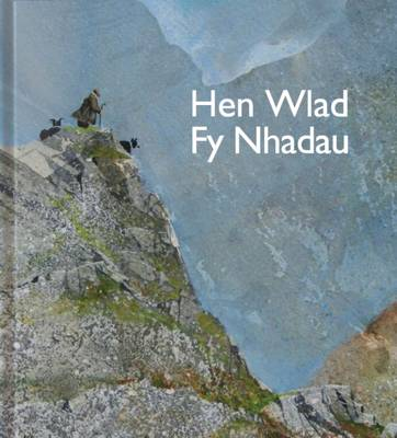 Hen Wlad Fy Nhadau: Land of My Fathers - Pictures to Share (Hardback)