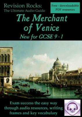 The Merchant of Venice: The Ultimate Audio Revision Guide (for GCSE 9 - 1)