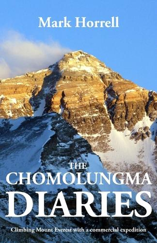 The Chomolungma Diaries: Climbing Mount Everest with a Commercial Expedition - Footsteps on the Mountain Travel Diaries (Paperback)