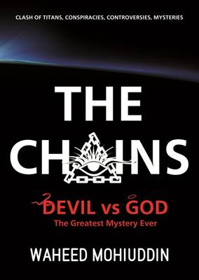 The Chains: Devil vs God, the Greatest Mystery Ever (Paperback)