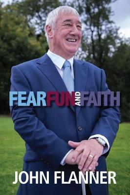 Fear Fun & Faith: The Remarkable Story of a Diversity Award Winner (Paperback)