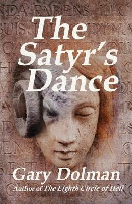 The Satyr's Dance - Atticus & Lucie Fox 3 (Paperback)