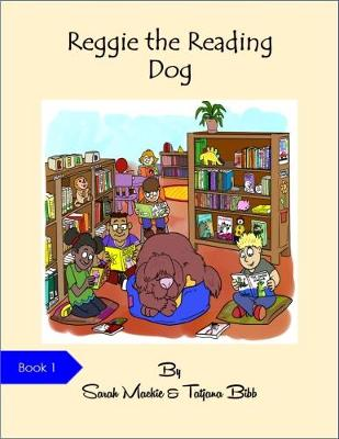 Reggie the Reading Dog: No. 1 (Paperback)