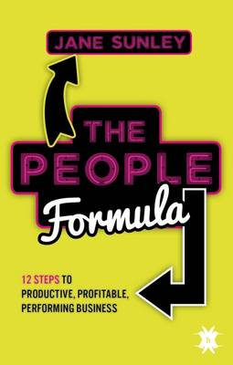 The People Formula: 12 Steps to Productive, Profitable, Performing Business (Paperback)