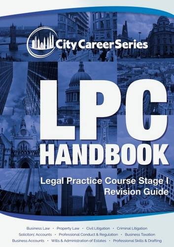 LPC Handbook: Legal Practice Course 2017: Revision Guide Stage 1 (Paperback)