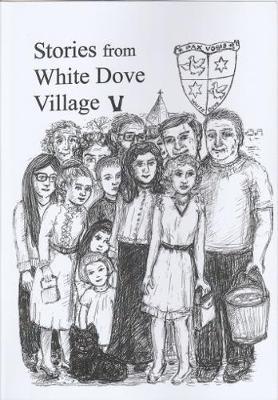 Stories from White Dove Village V (Paperback)