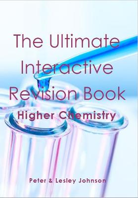The The Ultimate Interactive Revision Book Higher Chemistry (Paperback)