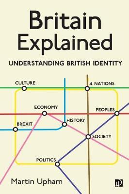 Britain Explained: Understanding British Identity (Paperback)
