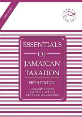 Essentials of Jamaican Taxation Fifth Edition (Paperback)