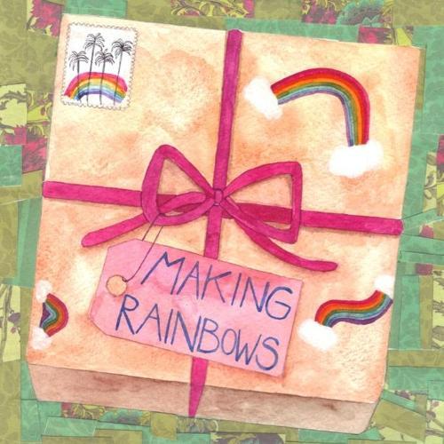 Making Rainbows (Paperback)