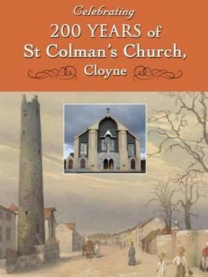 Celebrating 200 Years of St Colman's Church, Cloyne (Paperback)