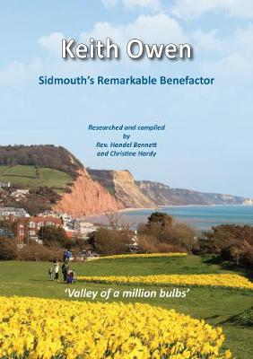 Keith Owen: Sidmouth's Remarkable Benefactor (Paperback)