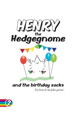 Henry the Hedgegnome and the birthday socks - Hedgegnomes 2 (Paperback)