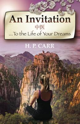 An Invitation...: To the Life of Your Dreams (Paperback)
