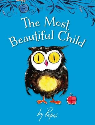 The Most Beautiful Child - The Stories of William Papas 2 (Hardback)