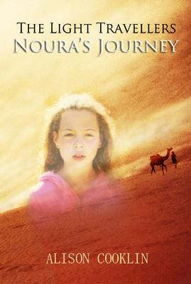 The Light Travellers: No. 2: Noura's Journey (Paperback)
