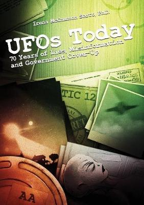 UFOs Today: 70 Years of Lies, Misinformation and Government Cover-Up (Paperback)