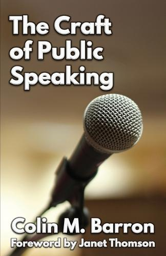 The Craft of Public Speaking (Paperback)