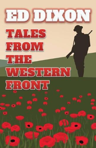 Tales from the Western Front (Paperback)