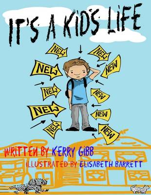 It's a Kid's Life (Paperback)
