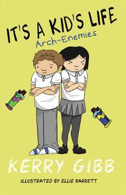 It's A Kid's Life Arch Enemies - It's a Kid's Life 2 (Paperback)