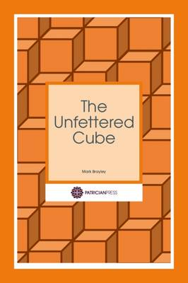 The Unfettered Cube (Paperback)