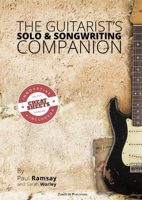 The Guitarist's Solo & Songwriting Companion (Paperback)
