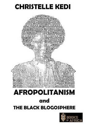 Afropolitanism and the Black Blogosphere (Paperback)