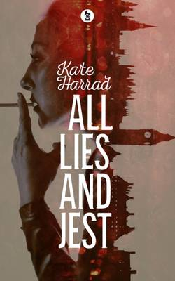 All Lies and Jest (Paperback)