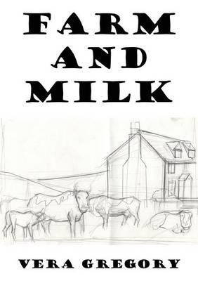 Farm and Milk (Paperback)