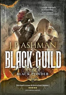Black Guild: Second Book from the Tales of the Black Powder Wars - Black Powder Wars 2 (Hardback)