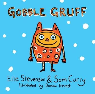 Gobble Gruff (Paperback)