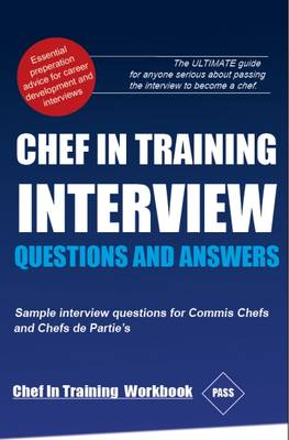 Chef in Training Workbook: Chef in Training Workbook: Including Interview Questions and Answers (Paperback)