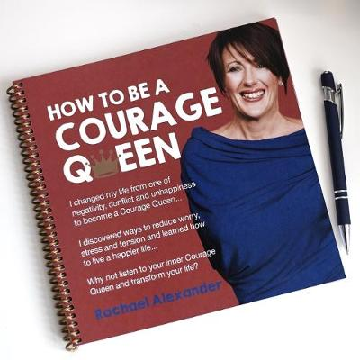 How to be a Courage Queen (Paperback)