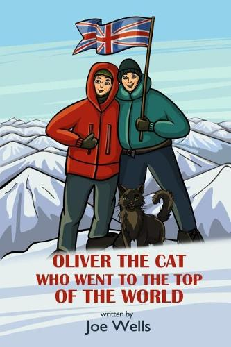 Oliver the cat who went to the top of the world. (Paperback)