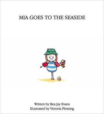 Mia Goes to the Seaside (Paperback)