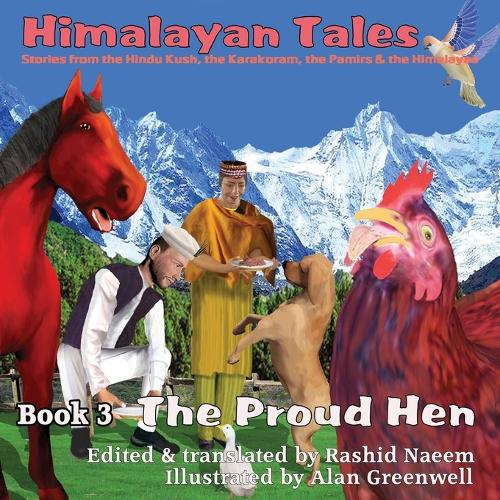 The Proud Hen - Himalayan Tales 3 (Paperback)