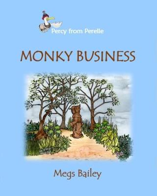 Monky Business - Percy from Perelle 3 (Paperback)