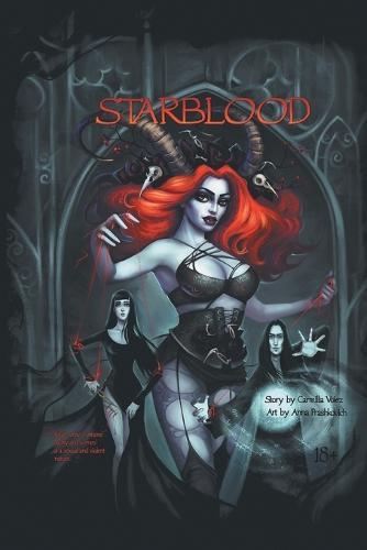 Starblood: The Graphic Novel - Starblood Graphic Novels 1 (Paperback)