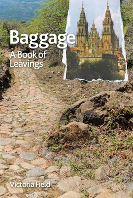Baggage: A Book of Leavings (Paperback)