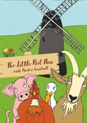 The Little Red Hen Visits Brixton Windmlill (Paperback)