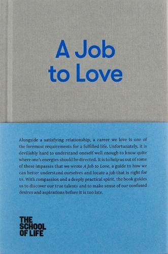 A Job to Love (Hardback)